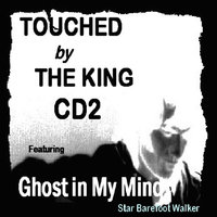 Touched by the King CD2 — Star Barefoot Walker