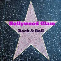 Hollywood Glam Rock & Roll — сборник