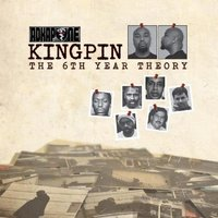 Kingpin: The 6 Year Theory — Ad Kapone