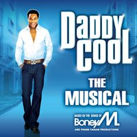 Daddy Cool - The Musical — The Daddy Cool London Musical Cast