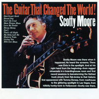 The Guitar That Changed The World! — Scotty Moore