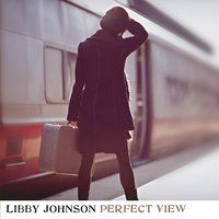 Perfect View — Libby Johnson