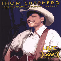 LIVE at XM — Thom Shepherd & the Nashville Songwriters Band