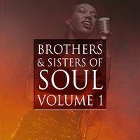 Brothers & Sisters of Soul Volume 1 — сборник