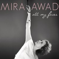 All My Faces — Mira Awad