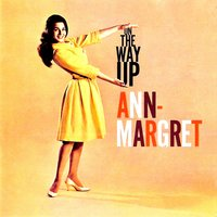 On the Way Up! — Ann Margret