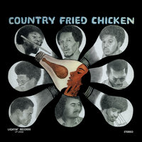 Country Fried Chicken — Bubbha Thomas & The Lightmen