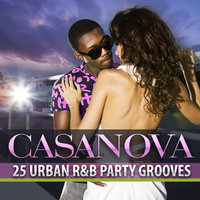 Casanova: 25 Urban R&B Party Grooves — сборник