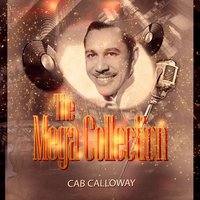 The Mega Collection — Cab Calloway