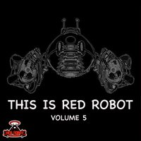 This Is Red Robot Volume 5 — сборник