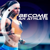 Become an Athlete — Ultimate Fitness Playlist Power Workout Trax