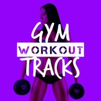 Gym Workout Tracks — Workout Crew