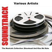 The Musicals Collection: Showboad And Kiss Me Kate — сборник