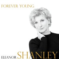 Forever Young — Eleanor Shanley