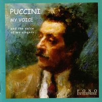 Giacomo Puccini : My Voice - New York 1907 — Джакомо Пуччини