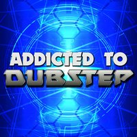 Addicted to Dubstep — сборник