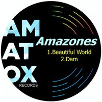 Beautiful World — Amazones
