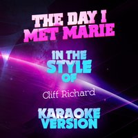 The Day I Met Marie (In the Style of Cliff Richard) - Single — Ameritz Audio Karaoke