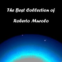 The Best Collection of Roberto Murolo — Roberto Murolo