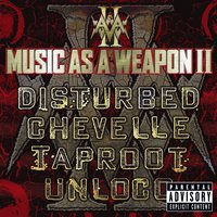 Music As A Weapon II — Disturbed