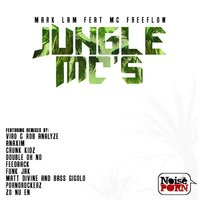 Jungle MC's — Mark Lam