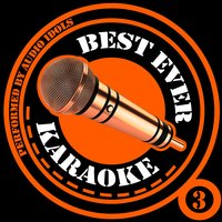 Best Ever Karaoke, Vol. 3 — Audio Idols