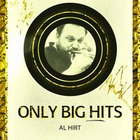 Only Big Hits — Al Hirt