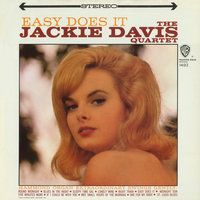 Easy Does It — Jackie Davis