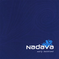 Early Sessions — Nadava