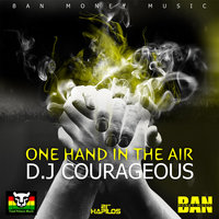 One Hand In The Air - Single — Courageous, Killa Flow, Courageous & Killa Flow