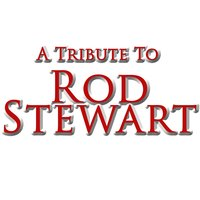A Tribute To Rod Stewart — The Academy Allstars