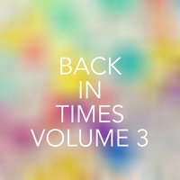 Back to Times, Vol. 3 — сборник