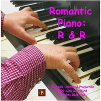 Romantic Piano: R & R — Alan Marchand