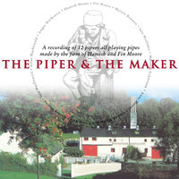The Piper & The Maker — Martyn Bennett