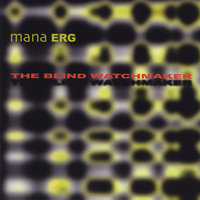 The Blind Watchmaker — Mana ERG