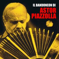 Il bandoneon di Astor Piazzolla — Астор Пьяццолла