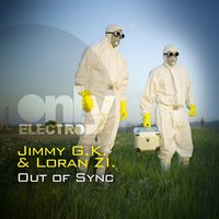 Out of Sync — Jimmy Gk, Loran Zi