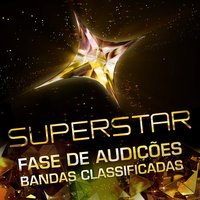Superstar - Fase de Audições - Bandas Classificadas — сборник