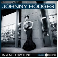 In a Mellow Tone — Johnny Hodges