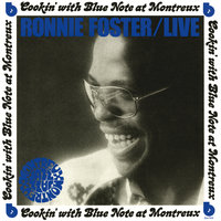 Live: Cookin' With Blue Note At Montreux — Ronnie Foster