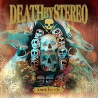 Death For Life — Death By Stereo