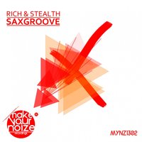Saxgroove — Rich & Stealth