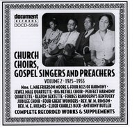 Church Choirs, Gospel Singers And Preachers Vol. 2 (1925-1955) — Various Artists - Document Records
