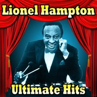 Ultimate Hits — Lionel Hampton
