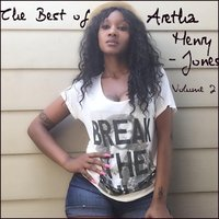 The Best of Aretha Henry-Jones, Vol. 2 — Aretha Henry