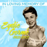 In Loving Memory Of (1928-2013) — Eydie Gorme