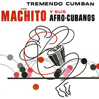 Tremendo Cumban — Machito