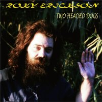 Two Headed Dogs — Roky Erickson