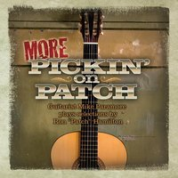 More Pickin' on Patch — Mike Paramore