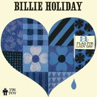A Flag for Lady Day — Billie Holiday